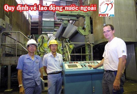 Quy định về việc sử dụng lao động người nước ngoài tại Việt Nam