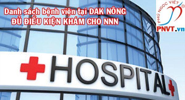 Các bệnh viện khám sức khỏe cấp giấy phép lao động cho người nước ngoài tại Đắk Nông