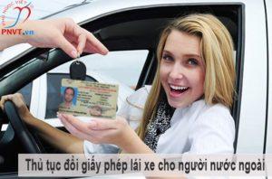 thủ tục đổi giấy phép lái xe cho người nước ngoài