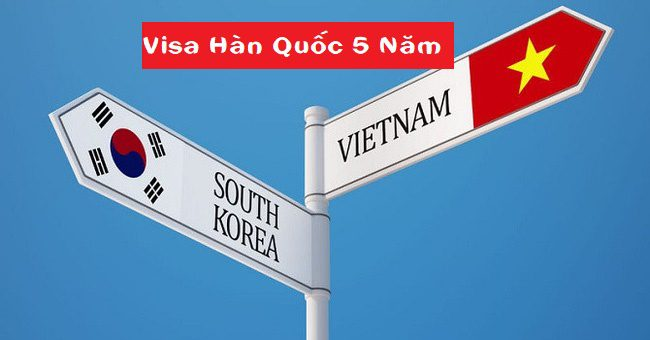 Visa Hàn Quốc 5 năm chỉ cần tạm trú ở Hà Nội, Đà Nẵng, TP.HCM