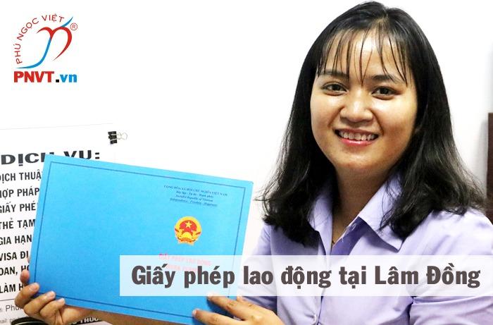 Dịch vụ làm giấy phép lao động ở Lâm Đồng