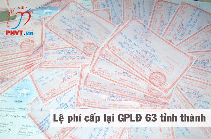 lệ phí cấp lại giấy phép lao động tại 63 tỉnh thành