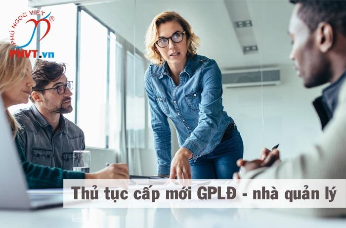 thủ tục cấp mới giấy phép lao động cho nhà quản lý