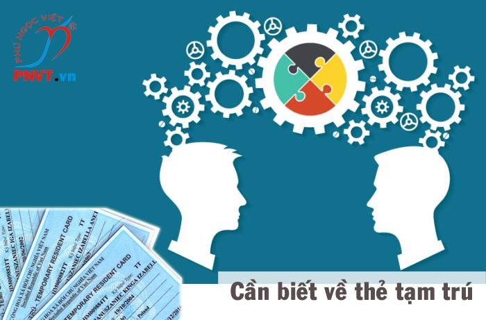 Kiến thức cần biết về xin cấp thẻ tạm trú cho người nước ngoài tại Việt Nam