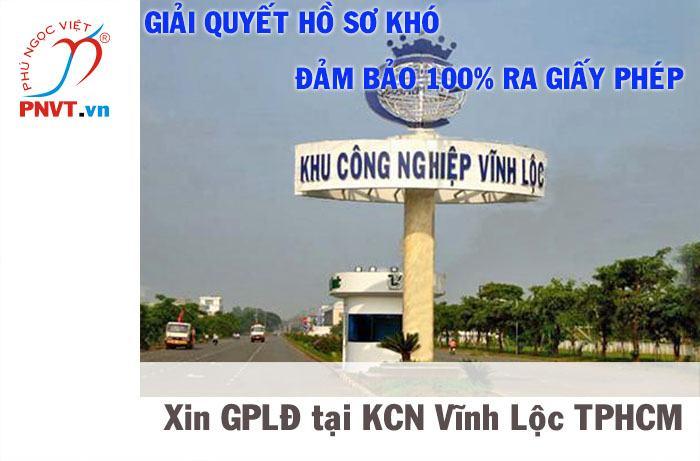 hồ sơ xin giấy phép lao động cho người nước ngoài tại khu công nghiệp Vĩnh Lộc TPHCM