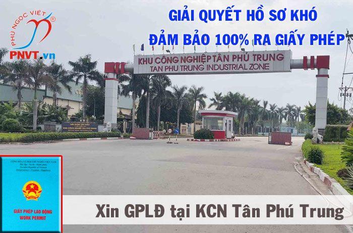 Điều kiện và thủ tục cấp giấy phép lao động tại khu công nghiệp Tân Phú Trung TPHCM