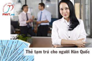Xin cấp thẻ tạm trú cho người Hàn Quốc làm việc tại TPHCM