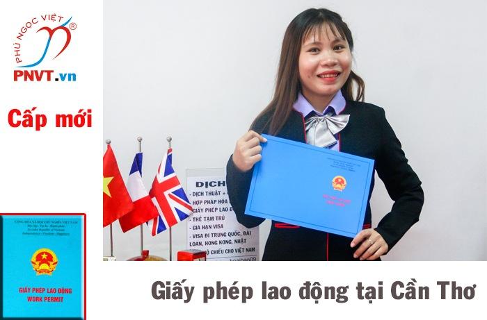 Thủ tục xin cấp mới giấy phép lao động cho người nước ngoài trong khu công nghiệp Cần Thơ