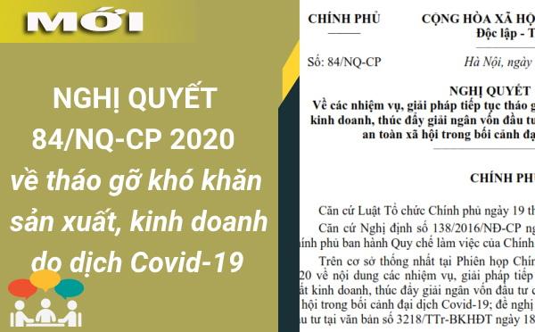 Nghị quyết số 84/NQ-CP về tháo gỡ khó khăn cho doanh nghiệp với COVID-19