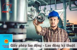 thủ tục làm giấy phép lao động cho lao động kỹ thuật
