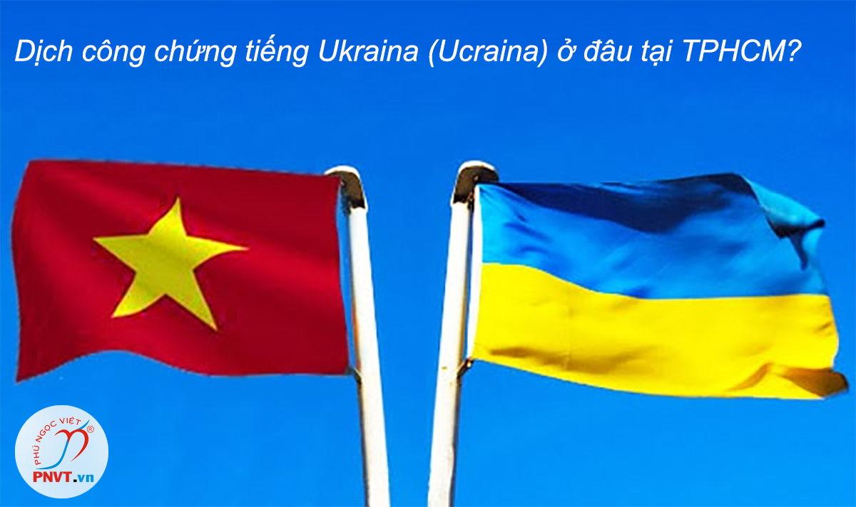 dịch công chứng tiếng ukraina