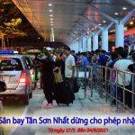 Từ 27/5/2021 Sân bay Tân Sơn Nhất tạm dừng nhập cảnh với chuyến bay quốc tế