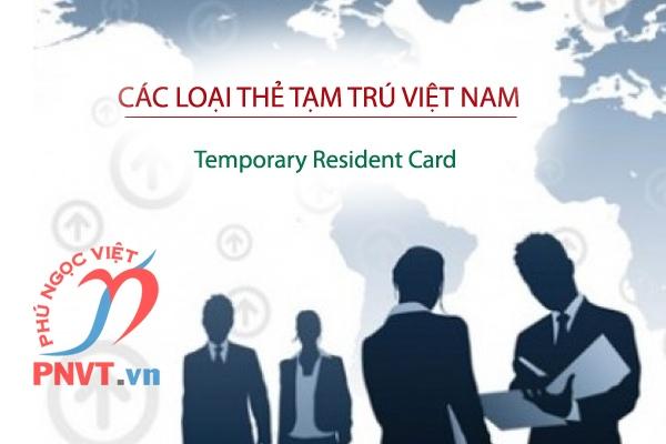 Các loại thẻ tạm trú cho người nước ngoài 2021
