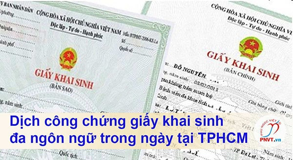 Dịch công chứng giấy khai sinh đa ngôn ngữ chuẩn, uy tín tại TPHCM
