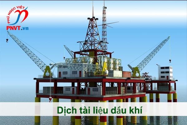 Dịch công chứng tài liệu chuyên ngành dầu khí